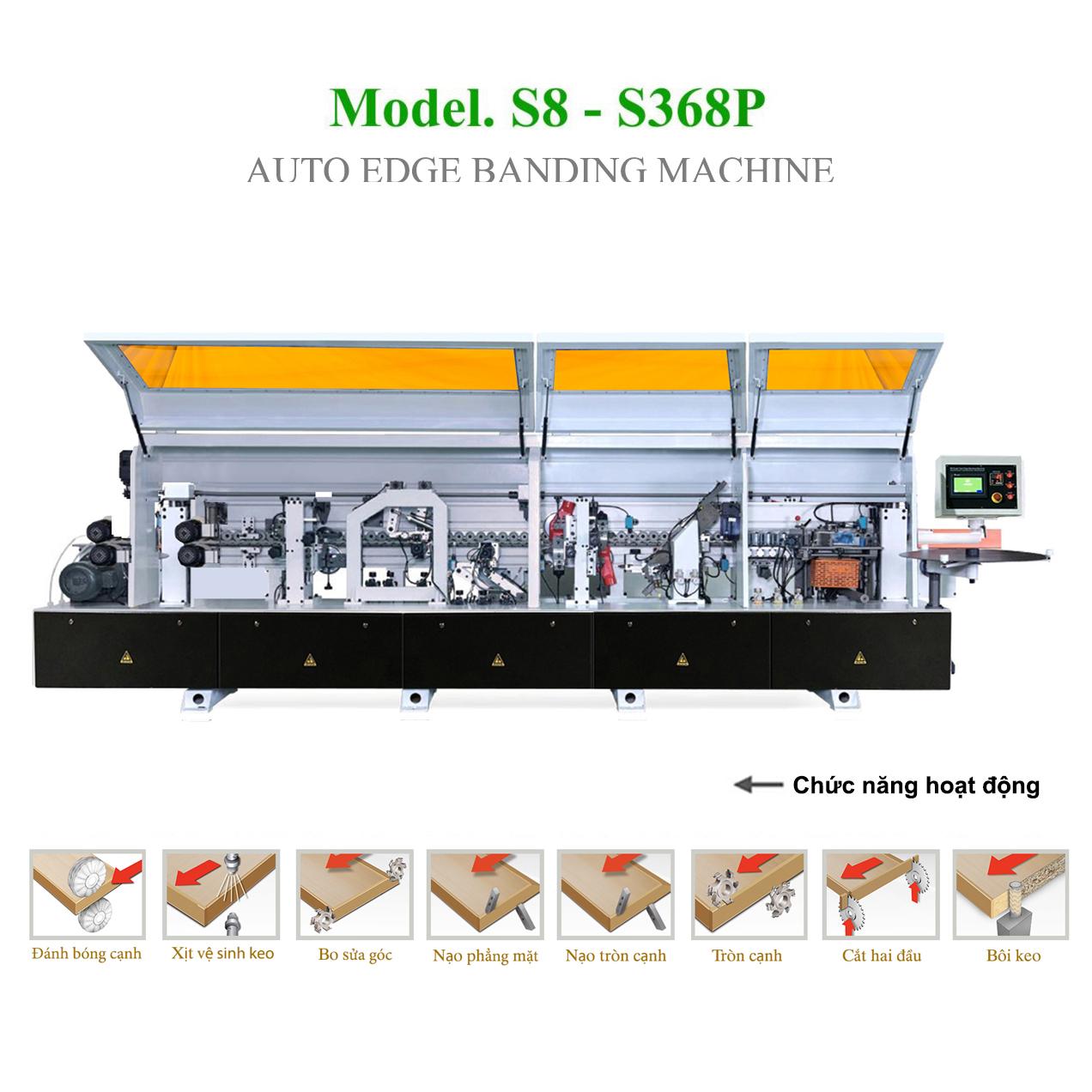 Máy dán cạnh tự động FULL chức năng  S8 - S368P