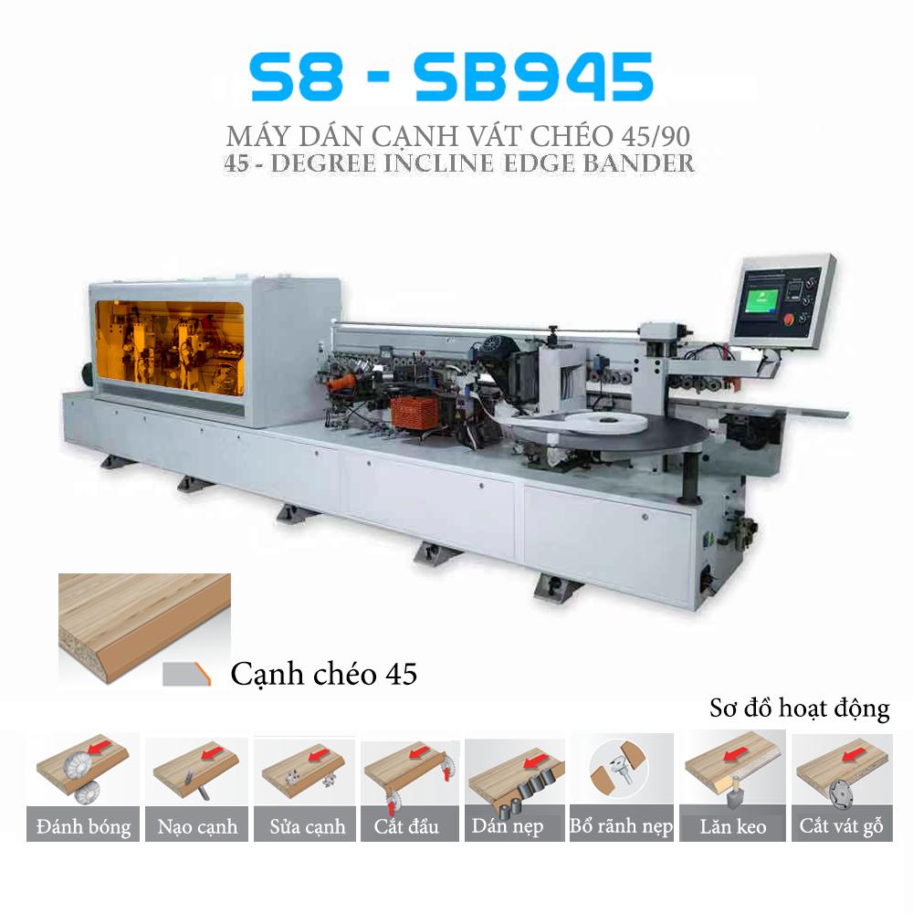 Máy dán cạnh nghiêng 45 độ S8 - SB945