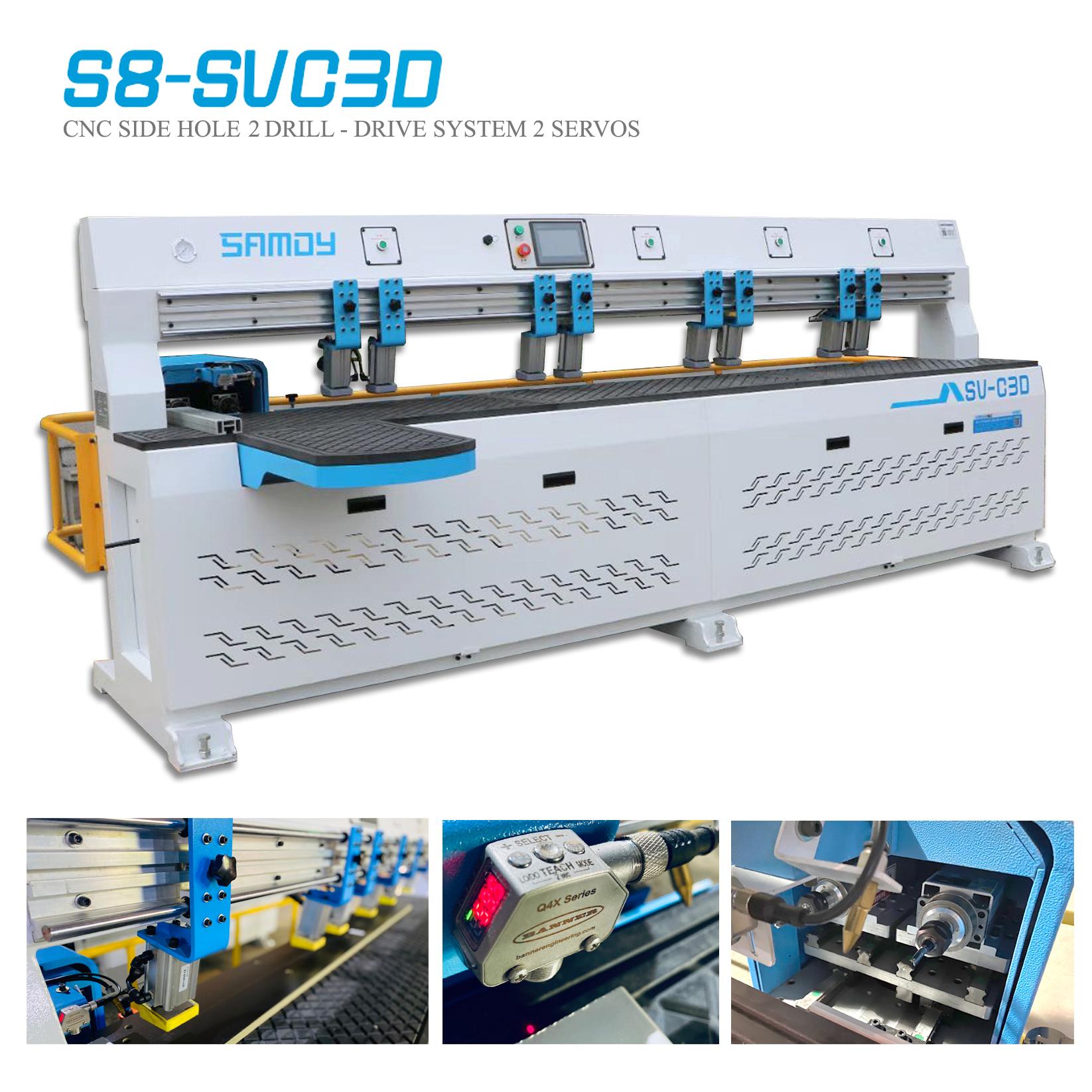 Máy CNC tự động khoan cạnh sử dụng 2 động cơ  S8 - SVC3D